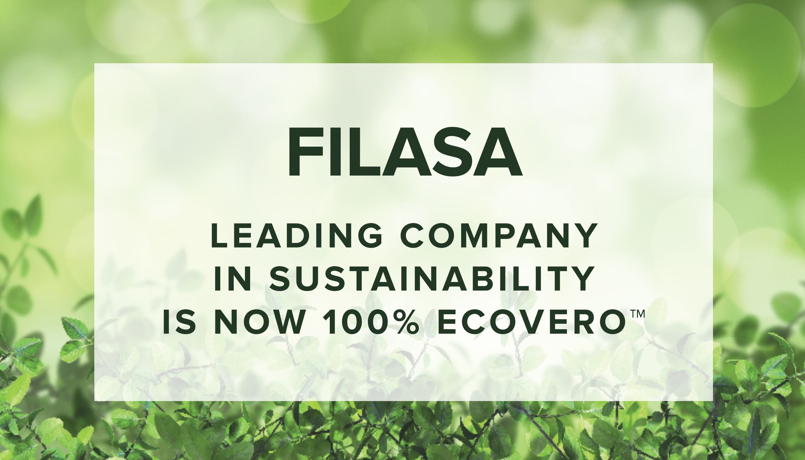 FILASA leading company in sustainability is now 100% EcoVero™